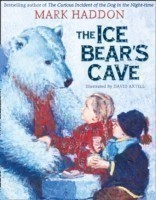 The Haddon, Mark - The Ice Bear's Cave