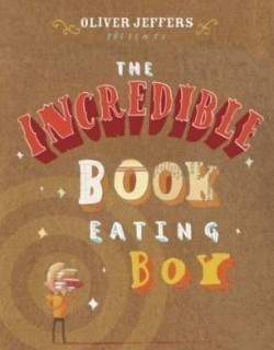Incredible Book Eating Boy