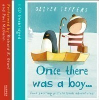 Jeffers, Oliver - Once there was a boy...