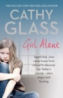 Girl Alone Joss Came Home from School to Discover Her Father's Suicide. Angry and Hurting, She's Out of Control.