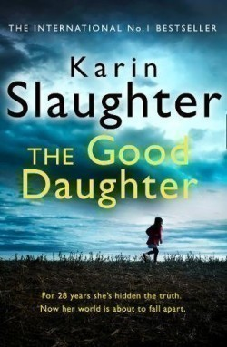The Good Daughter The Best Thriller You Will Read in 2017