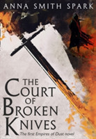 The The Court Of Broken Knives