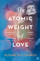 The The Atomic Weight Of Love