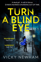 Turn a Blind Eye A Gripping and Tense Crime Thriller with a Brand New Detective for 2018