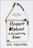 Honeyman, Gail - Eleanor Oliphant is Completely Fine