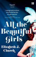 All The Beautiful Girls An Uplifting Story of Freedom, Love and Identity
