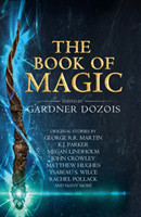 The Book Of Magic A Collection of Stories by Various Authors A Collection of Stories by Various Authors