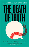 The The Death of Truth