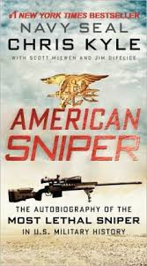 American Sniper The Autobiography of the Most Lethal Sniper in U.S. Military History
