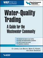 Water-Quality Trading A Guide for the Wastewater Community