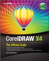CorelDRAW (R) X4: The Official Guide