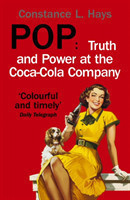 Pop Truth and Power at the Coca-Cola Company