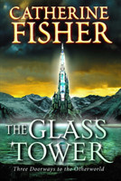 The Glass Tower: Three Doors To The Otherworld