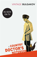 A A Country Doctor's Notebook (Vintage Classics)