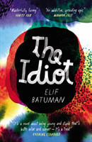 The Batuman, Elif - The Idiot