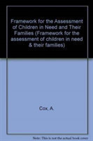 Framework for the Assessment of Children in Need and Their Families