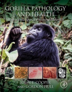 Gorilla Pathology and Health With a Catalogue of Preserved Materials