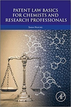 Patent Law Basics for Chemists and Research Professionals