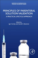 Principles of Parenteral Solution Validation A Practical Lifecycle Approach