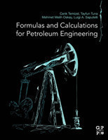 Formulas and Calculations for Petroleum Engineering