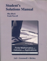 Student's Solutions Manual for Finite Mathematics and Calculus with Applications
