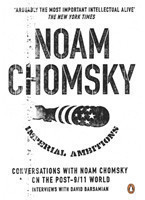 Chomsky, Imperial Ambitions: Conversations with Noam Chomsky on the Post 9/11 World