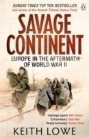 Savage Continent : Europe in the Aftermath of World War II