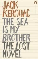 The Sea is My Brother The Lost Novel