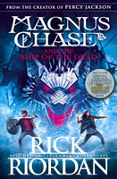 Magnus Chase and the Ship of the Dead 3