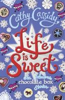 Life is Sweet: Six fabulous chocolate box stories