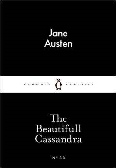 The Beautifull Cassandra (Little Black Classics)