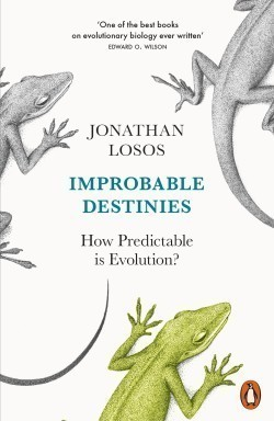Improbable Destinies How Predictable is Evolution?