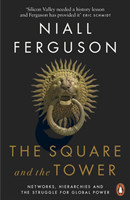 The The The Square and the Tower Networks, Hierarchies and the Struggle for Global Power Networks, Hierarchies and the Struggle for Global Power