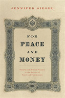 For Peace and Money French and British Finance in the Service of Tsars and Commissars