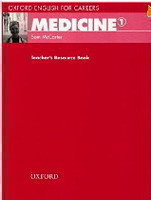 Oxford English for Careers: Medicine 1 Teacher´s Resource Book