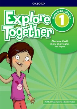 Explore Together 1 Teacher's Book CZ