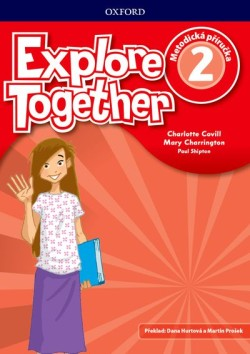 Explore Together 2 Teacher's Book CZ