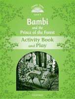 Classic Tales Second Edition Level 3 Bambi and the Prince of the Forest Activity Book