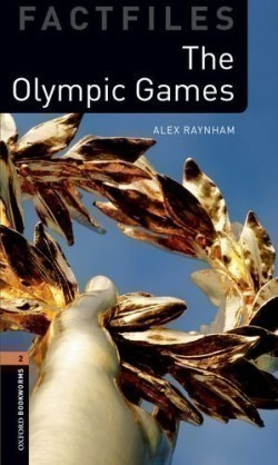 Oxford Bookworms Factfiles New Edition 2 The Olympic Games