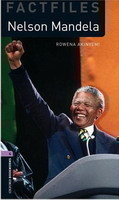 Oxford Bookworms Factfiles New Edition 4 Nelson Mandela with Audio CD Pack