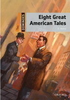 Dominoes Second Edition Level 2 - Eight Great American Tales