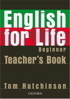 English for Life Beginner Teacher´s Resource Pack