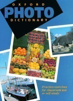 Oxford Photo Dictionary Monolingual Edition
