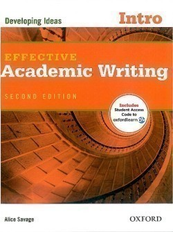 Effective Academic Writing Second Edition Intro: Developing Ideas