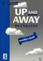 Up and Away in English 5 Teacher´s Book