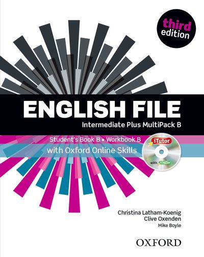 English File Third Edition Intermediate Plus Multipack B with Online Skills