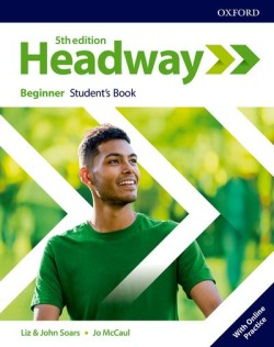 New Headway Fifth Edition Beginner Student's Book with Online Practice