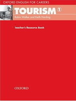 Oxford English for Careers: Tourism 1 Teacher´s Resource Book