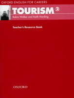 Oxford English for Careers: Tourism 2 Teacher´s Resource Book