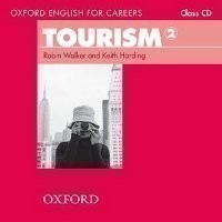 Oxford English for Careers: Tourism 2 Class Audio CD